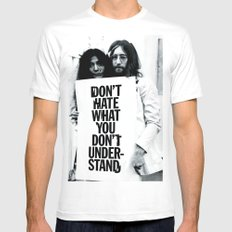 DON'T HATE WHAT YOU DON'T UNDERSTAND  White Mens Fitted Tee MEDIUM
