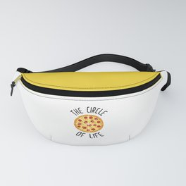 The Circle Of Life Funny Quote Fanny Pack