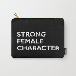 Strong Female Character Carry-All Pouch