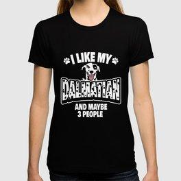 I Like My Dalmatian T-shirt