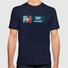 Business For President T-shirt