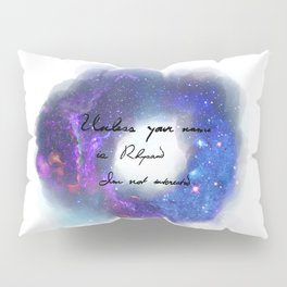 Unless Your name is Rhysand Pillow Sham