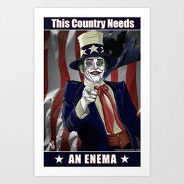 This Country Needs an Enema Art Print