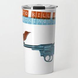 To Kill a mocking bird Travel Mug