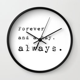 Forever and a day, always - Lyrics collection Wall Clock