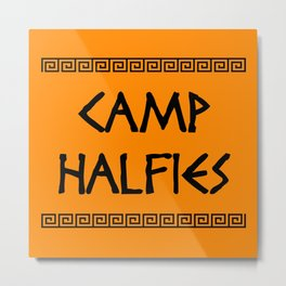 Camp Halfies Metal Print