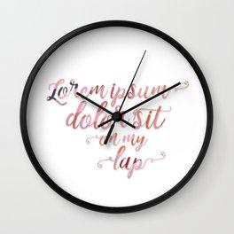 Lorem Ipsum Dolor Sit Wall Clock