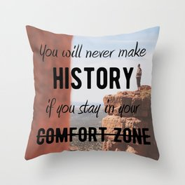 Motivational - Get Out Of Your Comfort Zone - Motivation Throw Pillow