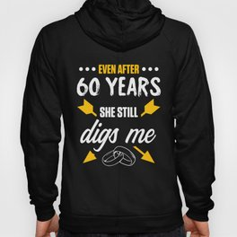 60th 60 year Wedding Anniversary Gift Dig Husband Wife print Hoody
