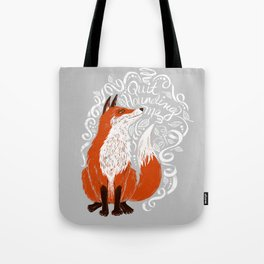 The Fox Says Tote Bag