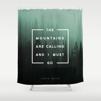 mountains Shower Curtains featuring The Mountains are Calling by Zeke Tucker