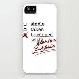 Glorious Purpose iPhone Case