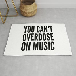 You Can't Overdose On Music Rug