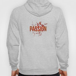 Passion and Lust Hoody