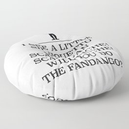 Will you do the fandango?, a rock and roll anthem. Floor Pillow