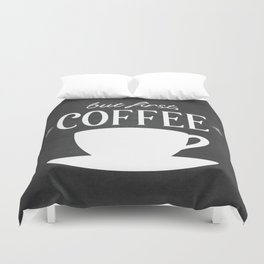 But First, Coffee Duvet Cover