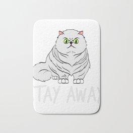 Stay Away T-shirt Perfect Gift for Cat Lovers A Persian Cat Tee T-shirt Design Kitty Kitten Meow Bath Mat
