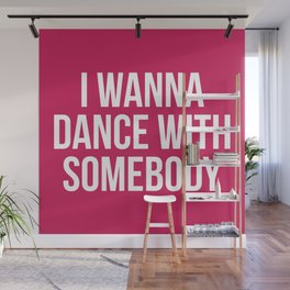 Dance With Somebody Music Quote Wall Mural