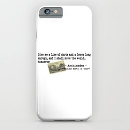 Archimedes Walks Into A Bar #2 iPhone Case