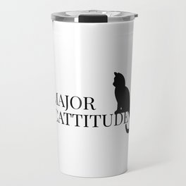 """Major Cattitude"" Travel Mug"