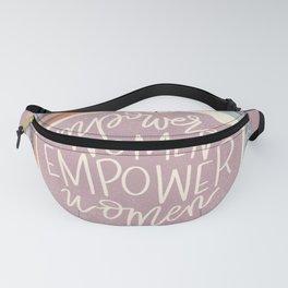 Empowered Women Empower Women Fanny Pack