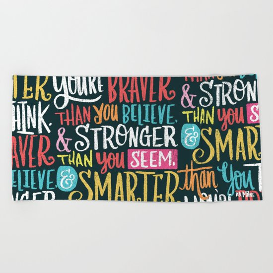 BRAVER, STRONGER, SMARTER Beach Towel