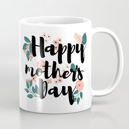 Happy Mother´s Day Flowers and Leafs Coffee Mug