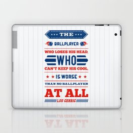 Lab No.4 - The Ballplayer Who Loses His Head, Who Can't Keep His Cool Inspirational Quotes poster Laptop & iPad Skin