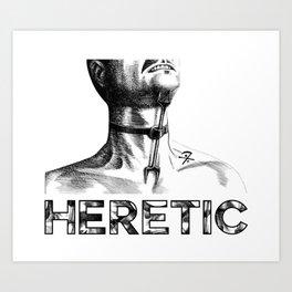Heretic - Heretic's Fork Art Print