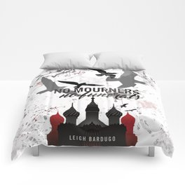 No mourners, No funerals - Six of crows Comforters