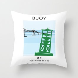 Fun Words to Say - Buoy Throw Pillow