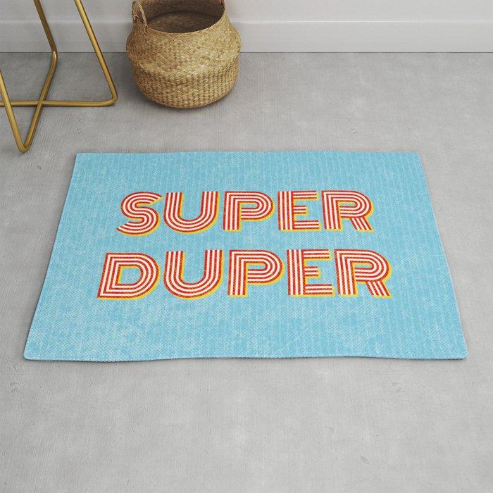 Super-Duper Rug