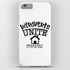Introverts Unite! iPhone 6s Plus Slim Case