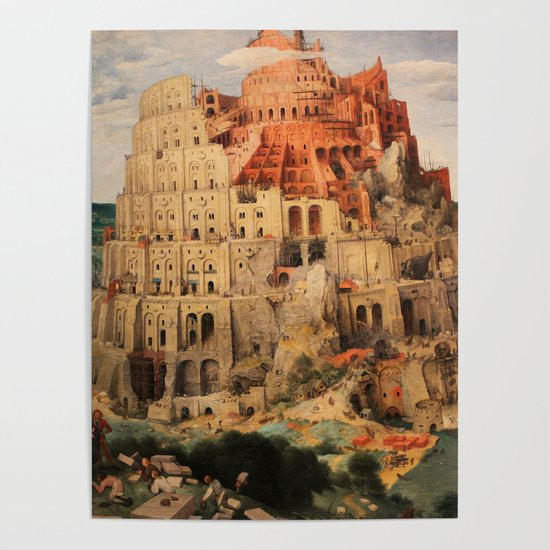 The Tower Of Babel By Pieter Bruegel The Elder Poster By Palazzoartgallery Society6