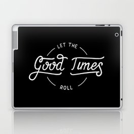 Let the good times roll #2 Laptop & iPad Skin