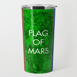 THE FLAG OF MARS Travel Mug
