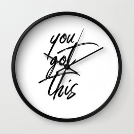 You Got This #minimalist #typography Wall Clock
