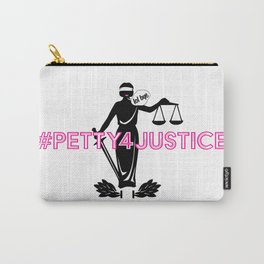 #Petty4Justice Carry-All Pouch
