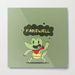 Farewell Croc Metal Print