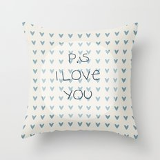 P.S I Love You  Throw Pillow