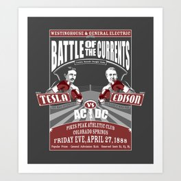Battle of the Currents Art Print