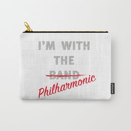 I'm with the philharmonic // I'm with the cooler band Carry-All Pouch