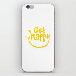 Get Happy! iPhone Skin