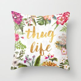 Thug Life - white version Throw Pillow