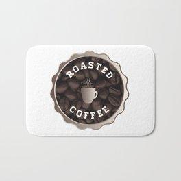 Roasted Coffee Sign Bath Mat