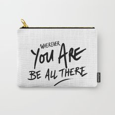 Be All There #2 Carry-All Pouch