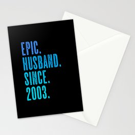 Epic husband since 2003 marriage wedding Stationery Cards