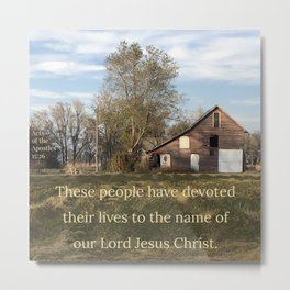 Devoted Their Lives - Verse Image from Acts of the Apostles 15:26 Metal Print