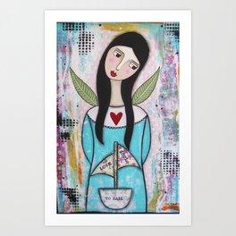 To sail Love & Soul Art Print