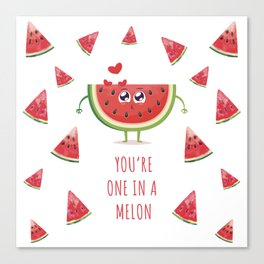 You're one in a melon Canvas Print